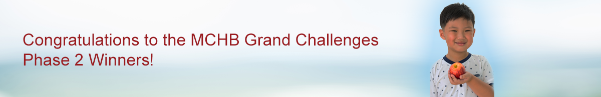 Congratulations to the MCHB Grand Challenges Phase 2 Winners!